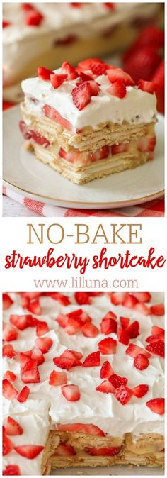 NO-BAKE Strawberry Shortcake - layers of creme filled cookies, vanilla pudding, strawberries and topped with whipped cream and more strawberries. The perfect cool dessert!