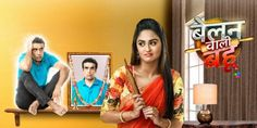Belan Wali Bahu: Meet The New Charming & Innocent Bahu of Indian Television