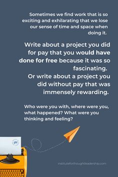 Find Work, Project Yourself, Leadership, Thoughts, Writing, Projects, Log Projects, Blue Prints, Being A Writer