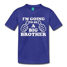 I'm going to be a Big Brother Shirt   Perfect Big by Melotiti