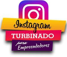 Inscrição do Curso Instagram Turbinado Para Empreendedores Marketing Digital, Instagram, Google, Travel Dress, Entrepreneurship, Social Networks, Tips