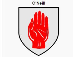 The Original O'Neill Family Crest: The single severed bloody hand; known today just as The Red Hand of O'Neill or The Red Hand of Ulster.