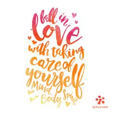 Activz Pep Talk: Fall in love with taking care of yourself / quote / pep talk / Valentine's Day / Activz.com