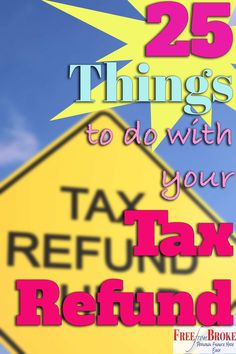 Do you get a big income tax refund. Don't let it go to waste. These are 25 great ideas for your income tax refund that you won't regret doing. Ways To Save Money, Money Saving Tips, Saving Ideas, Money Tips, Tax Refund, Income Tax, Money Matters, Budgeting, Things To Do