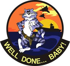 Tomcat - Well Done... Baby!