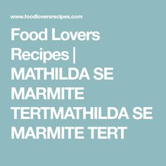 Food Lovers Recipes | MATHILDA SE MARMITE TERTMATHILDA SE MARMITE TERT Fried Cornbread, Good Food, Yummy Food, Savory Tart, South African Recipes, Marmite, Savory Snacks, Southern Recipes, Bread Baking