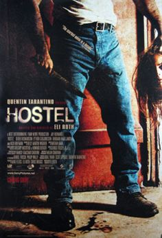 Hostel love scary movies ♥ this one is pretty sick.. not in the cool way lol