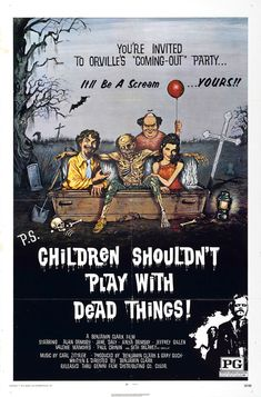 Children Shouldn't Play With Dead Things (1972).  Campy and over-the-top now, but when I was a kid?  This was THE shit.  Still whip it out every Halloween...