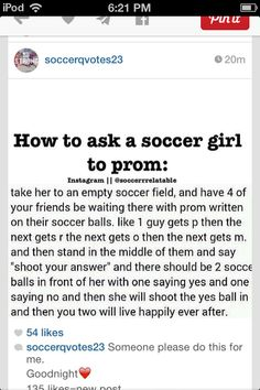 How to ask a soccer girl to prom! Someone needs to do this for me? How to ask a soccer girl to prom! Someone needs to do this for me? Soccer Memes, Soccer Quotes, Sport Quotes, Funny Soccer, Funny Guys, Funny Humor, Girls Soccer, Play Soccer, Soccer Stuff