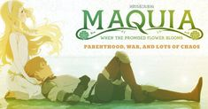 """Maquia - Parenthood, War, and Lots of Chaos Matthew takes a look at """"Maquia"""", the directorial debut of famed screenwriter Mari Okada, which features the emotional journey of two characters amidst a chaotic and over crowded story."""