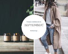 Junes Dagbok: 10 TING JEG GLEDER MEG TIL I SEPTEMBER! September, About Me Blog