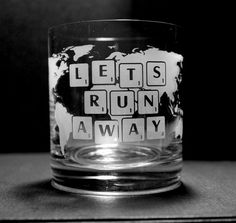 $31.00 'Lets Run Away' Etched/Sandblasted Crystal Tumbler fine detail handmade in Byron Bay, Australia