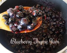 blueberry thyme jam Thyme Recipes, Preserves, Blueberry, Beef, Canning, Food, Meat, Preserve, Berry