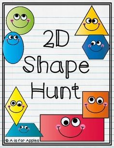 2D shape hunt pages with differentiation: -triangle, rectangle, circle, square -rhombus, oval, trapezoid, hexagon These pages could be used in a math center or for homework. Students can cut pictures from magazines or draw real-life objects to match each shape.