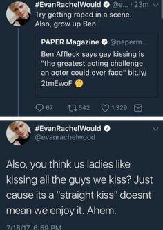 Oh Ben Affleck, JFC ♝ Evan Rachel Wood  ♝ Ben Affleck ♝ acting ♝ homophobia ♝ kissing ♝ movies