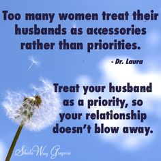 Keep your husband as your priority