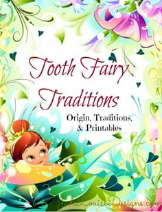 Tooth Fairy Traditions; Origin, Common Tooth Fairy Traditions and great Printables to celebrate! What are your traditions? #toothfairy #traditions #freeprintables