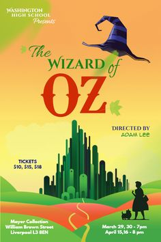 Wizard of Oz play customizable poster design template. Wizard Of Oz Play, Wizard Of Oz Movie, Washington High School, Play Poster, Show Boat, Promotional Flyers, Over The Rainbow, Social Media Graphics, The Wiz