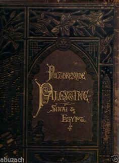 1887 Palestine Sini and Egypt Pictureseque Volume II Antique Hard Cover | eBay
