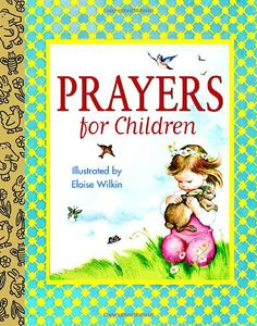 Prayers for Children by Eloise Wilkins