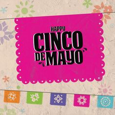 WHETHER YOU'RE CELEBRATING your own Mexican heritage or just enjoying the food, we hope your Cinco de Mayo is full of friends and fun!!!!