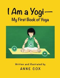 I Am a Yogi-My First Book of Yoga ** Check out the image by visiting the link.