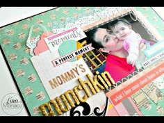 Scrapbook Layout Process: Mommy's Munchkin