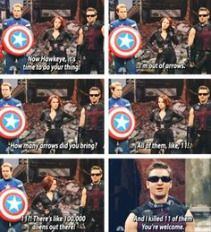 Avengers Hawkeye spoof.  I mean, he really doesn't have that many arrows in his quiver.  At least he's a dead shot with the handful he's got!  :-)