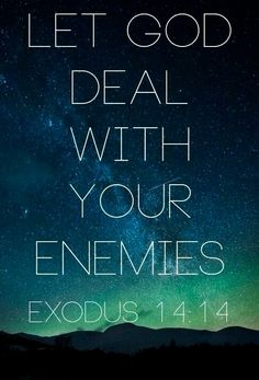 Bible Verse Of The Day: let god deal with your enemies Prayer Scriptures, Prayer Quotes, Bible Verses Quotes, Faith Quotes, Spiritual Quotes, Positive Quotes, Images Bible, Let God, Quotes About God