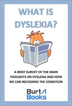 A brief survey giving facts about dyslexia and its effects on a child's learning.