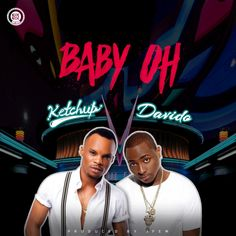 The dancehall act releases a certified dance track featuring Davido. Ketchup drops a new sound titled 'Baby oh' featuring Davido. New Music, Good Music, Nigerian Music Videos, Entertainment Blogs, Party Songs, Nigeria News, Trending Topics, Download Video, Music Lovers