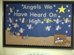 Angels We Have Heard on High- Christmas Bulletin Board
