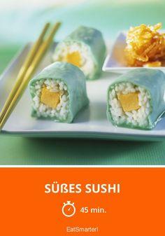 Süßes Sushi - smarter - Zeit: 45 Min. | eatsmarter.de