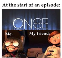 Ouat (the applications of that image from the incredibles never ends)