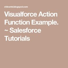 Visualforce Action Function Example. ~ Salesforce Tutorials