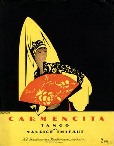 Illustrated Sheet Music Covers by Einar Nerman - 50 Watts.Einar Nerman, from the Images Musicales collection Carmencita, 1925 Sheet Music Art, Vintage Sheet Music, Music Sheets, Vintage Artwork, Vintage Posters, Vintage Graphic, Vintage Books, Tango, Music Notes Decorations