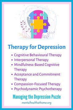 Cognitive behavioural therapy (CBT) has the most research evidence to support its effectiveness in depression, but there are a number of other options that can also be helpful. What's key, no matter what form of therapy you do, is having a strong therapeutic relationship. To learn more about therapy options for depression, check out Managing the depression Puzzle by Ashley L. Peterson. #depressionbooks #majordepression #depressiontreatment #therapy #mentalhealth #mentalillness Psychodynamic Psychotherapy, Depression Treatment, Cognitive Behavioral Therapy, Cbt, Acceptance, Mental Health, Mindfulness, Relationship, Writing