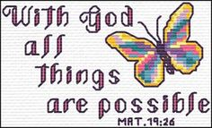 With God all things are possible - Matthew Quick Stitch Promises - Small Inspirational Cross Stitch Designs Cross Stitch Samplers, Cross Stitch Charts, Cross Stitch Designs, Cross Stitching, Cross Stitch Embroidery, Cross Stitch Patterns, Small Cross Stitch, Cross Stitch Flowers, Scripture Verses