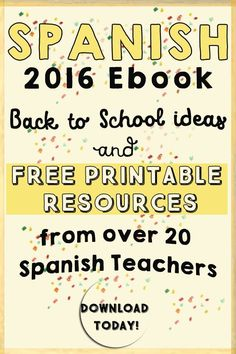 Start the school year off right with 20 free resources and tips from elementary Spanish teachers!