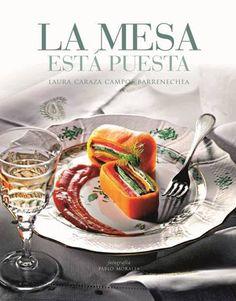 La mesa esta puesta, un recetario de cocina mexicana