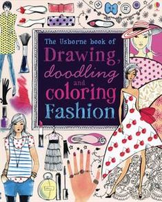 A fabulous book for anyone who loves drawing, doodling, coloring – and fashion!  Stylish pictures invite you to decorate dresses, design fashion items, doodle hairstyles, color in fabric designs and much more.  Features page after page of craft-quality paper just waiting to be filled with creative designs, with tips and suggestions for inspiration.  Perfect for doodling whenever the mood strikes.