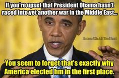 Keep us OUT of war! Thank you President Obama!! (RE: Bush's two unpaid wars!!! This is a mess left for Pres. Obama to clean up)