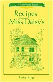 """I just adore Miss Daisy! I'm so glad to see her recipe book on here. If you have a chance look up some of her recipes. They are to die for. """"Recipes from Miss Daisy's"""" in Franklin, Tennessee (love this one)"""