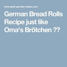 German Bread Rolls Recipe just like Oma's Brötchen ✔️