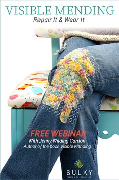 Welcome to the world of visible mending - where holes, rips, tears, and even stains provide opportunities for one-of-a-kind creativity.  In this free, 1-hour webinar, Jenny Wilding Cardon will demonstrate step-by-step how to mend, repair it, and wear it!   #visiblemending #upcycle #refashion #upcycledclothing #sewingtips