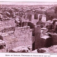 Photo of the ancient City of Babylon - 1912 to 1913.