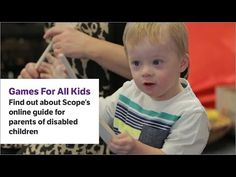 Games All Children Can Play | Disability charity Scope UK