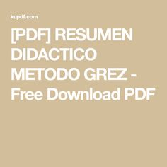 [PDF] RESUMEN DIDACTICO METODO GREZ - Free Download PDF Fractions Worksheets, Come & Get It, Smoothies, Keto, How To Get, Asd, Linux, Healthy, Glutenfree