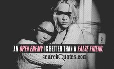 bad sayings | ... false friend greek proverb quotes 218 up 26 down bad friends quotes