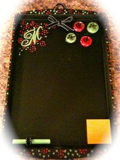 Chalkboard/Memo Board You Can Make